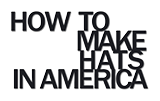 How to make hats in America