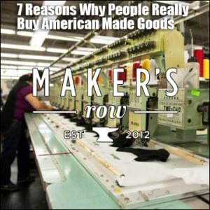 7 Reasons Why People Really Buy American Made Goods