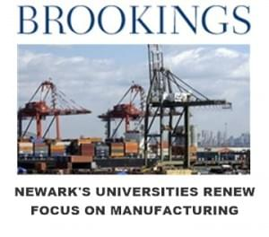 Newark's Universities Renew Focus on Manufacturing