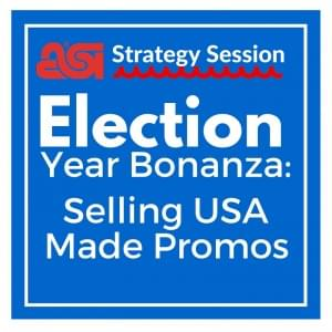 Election Year Bonanza: Selling USA Made Promos