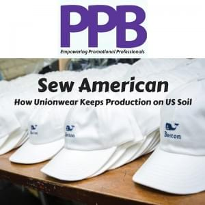 PPB: Sew American-how Unionwear keeps production on US Soil.